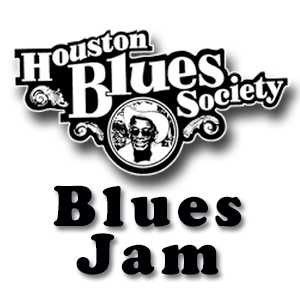 Houston Blues Society Blues Jam @ The Big Easy