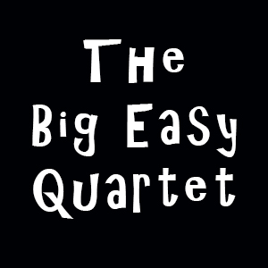 The Big Easy Quartet @ The Big Easy